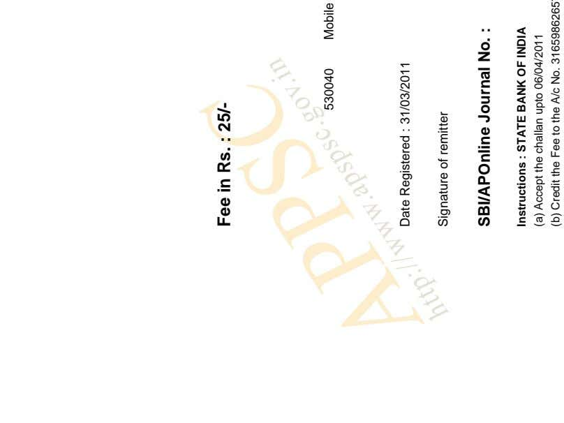 Fee in Rs. : 25/- 530040 Date Registered : 31/03/2011 Signature of remitter SBI/APOnline Journal