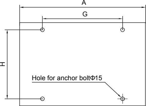 A G Hole for anchor boltΦ15 H
