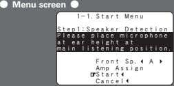 F Menu screen F 1-1.Start Menu Step1:Speaker Detection Please place microphone at ear height at