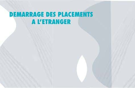 DEMARRAGE DES PLACEMENTS A L'ETRANGER