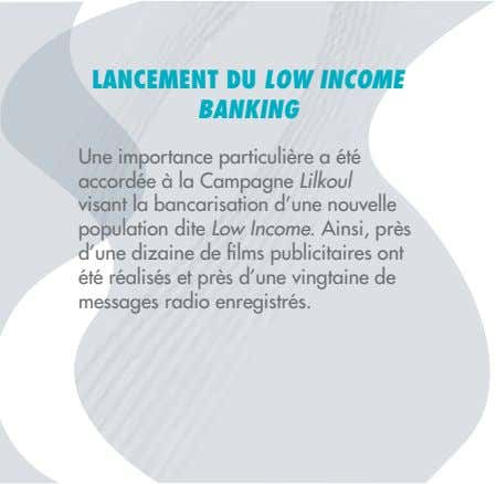 LANCEMENT DU LOW INCOME BANKING Lilkoul Low Income