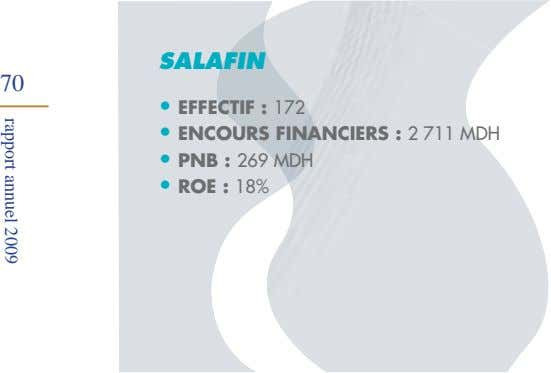 SALAFIN 70 EFFECTIF : ENCOURS FINANCIERS : PNB : ROE : rapport annuel 2009