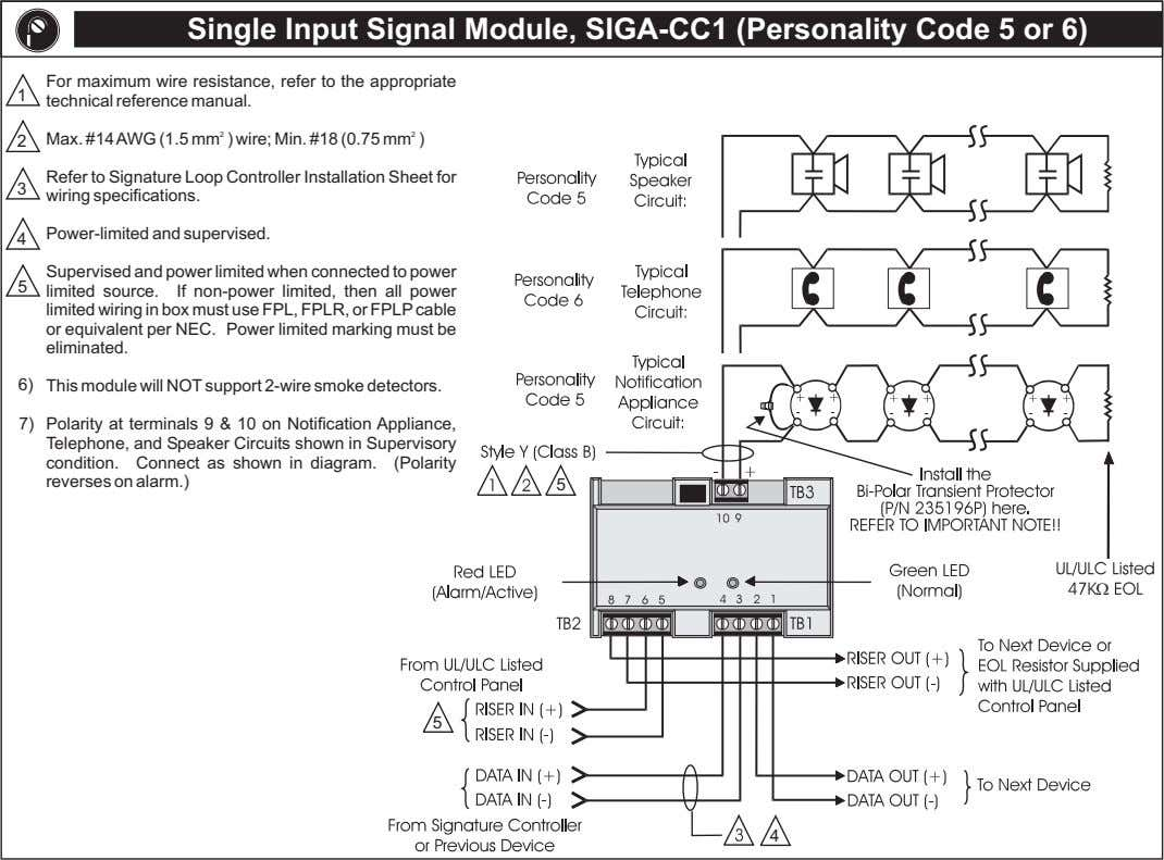 Single Input Signal Module, SIGA-CC1 (Personality Code 5 or 6) For maximum wire resistance, refer