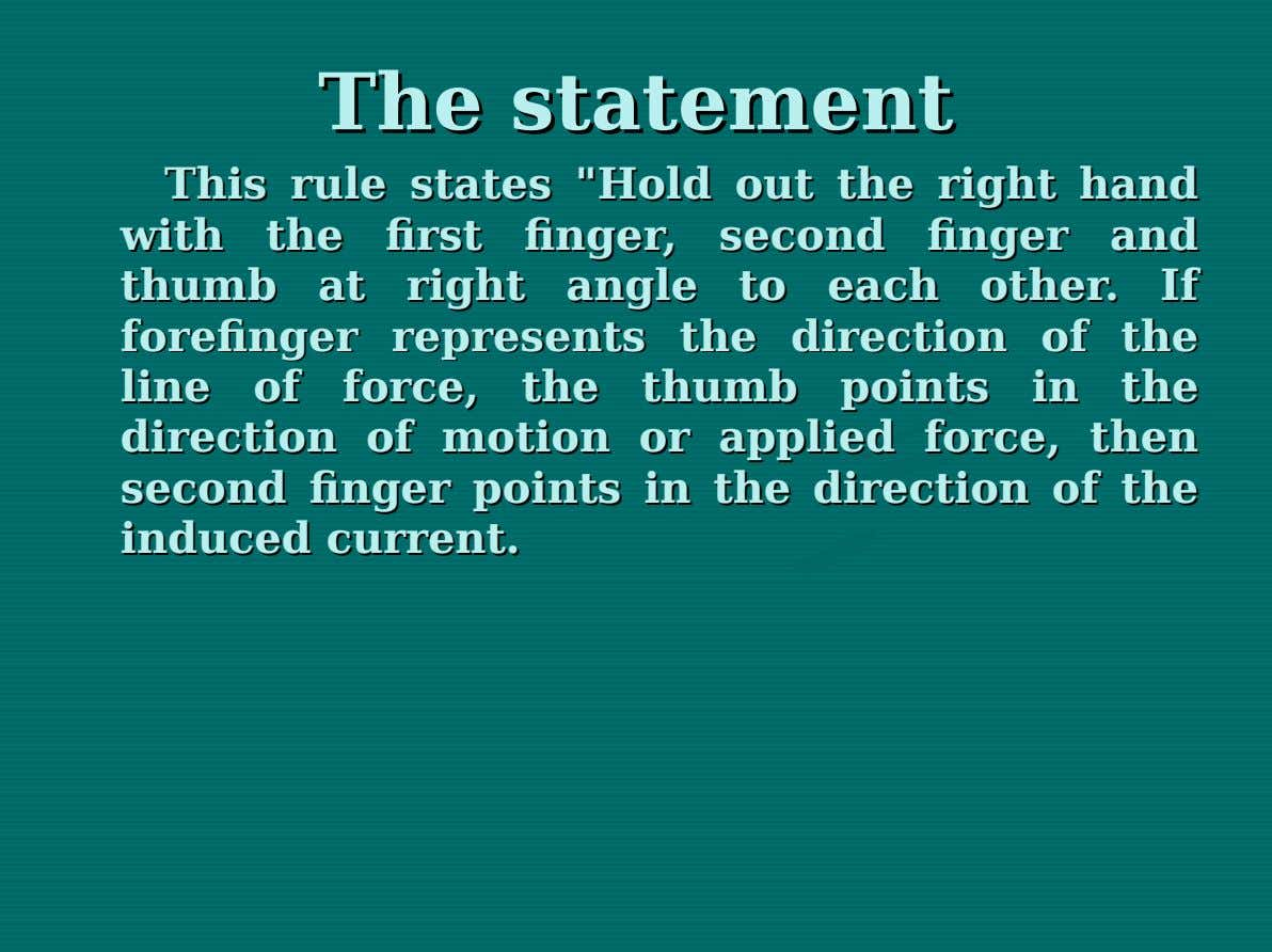 "The The statement statement This This rule rule states states ""Hold ""Hold out out the the"