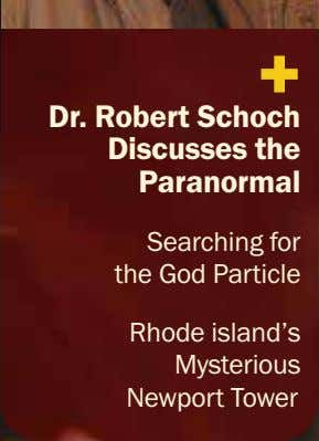 + Dr. Robert Schoch Discusses the Paranormal Searching for the God Particle Rhode island's Mysterious