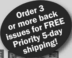 Order or more issues 3 FREE for 5-day back Priority shipping!
