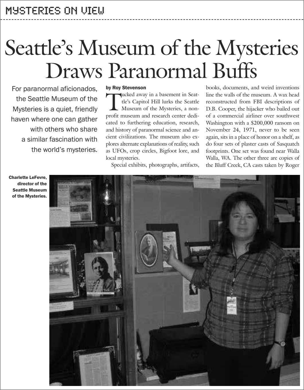 Mysteries on View Seattle's Museum of the Mysteries Draws Paranormal Buffs For paranormal aficionados, the