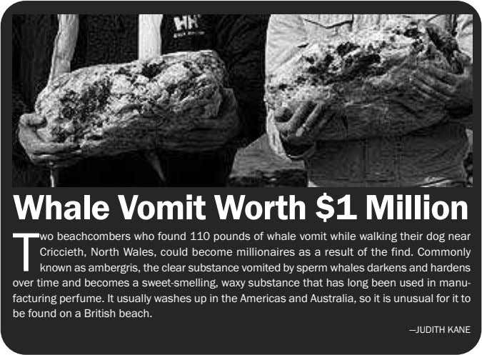 to transport wine, oil, and Whale Vomit Worth $1 Million T wo beachcombers who found 110