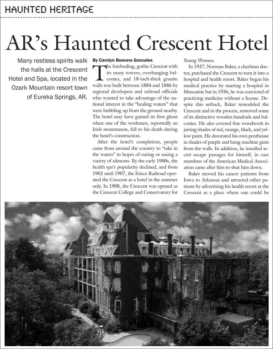 haunted heritage AR's Haunted Crescent Hotel Many restless spirits walk the halls at the Crescent