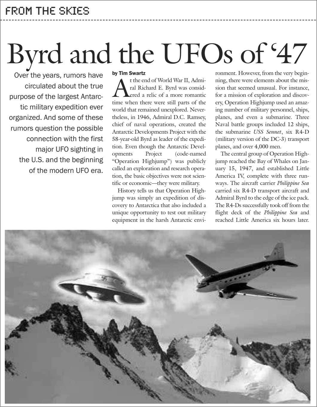 From the Skies Byrd and the UFOs of '47 by Tim Swartz Over the years,