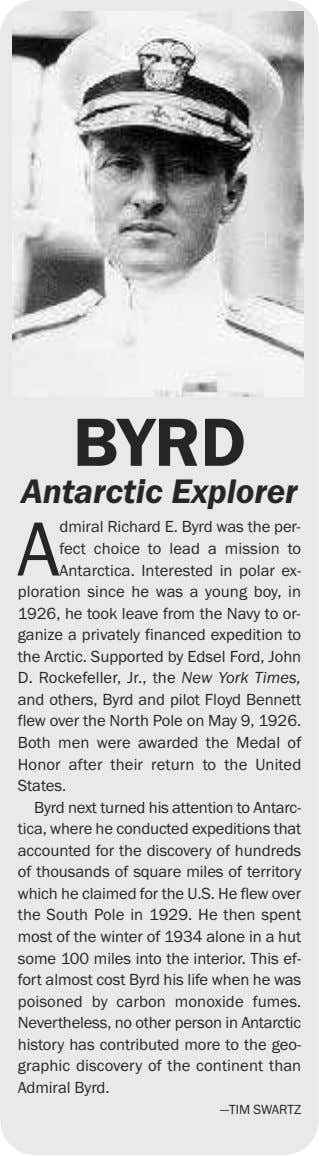 BYRD Antarctic Explorer A dmiral Richard E. Byrd was the per- fect choice to lead