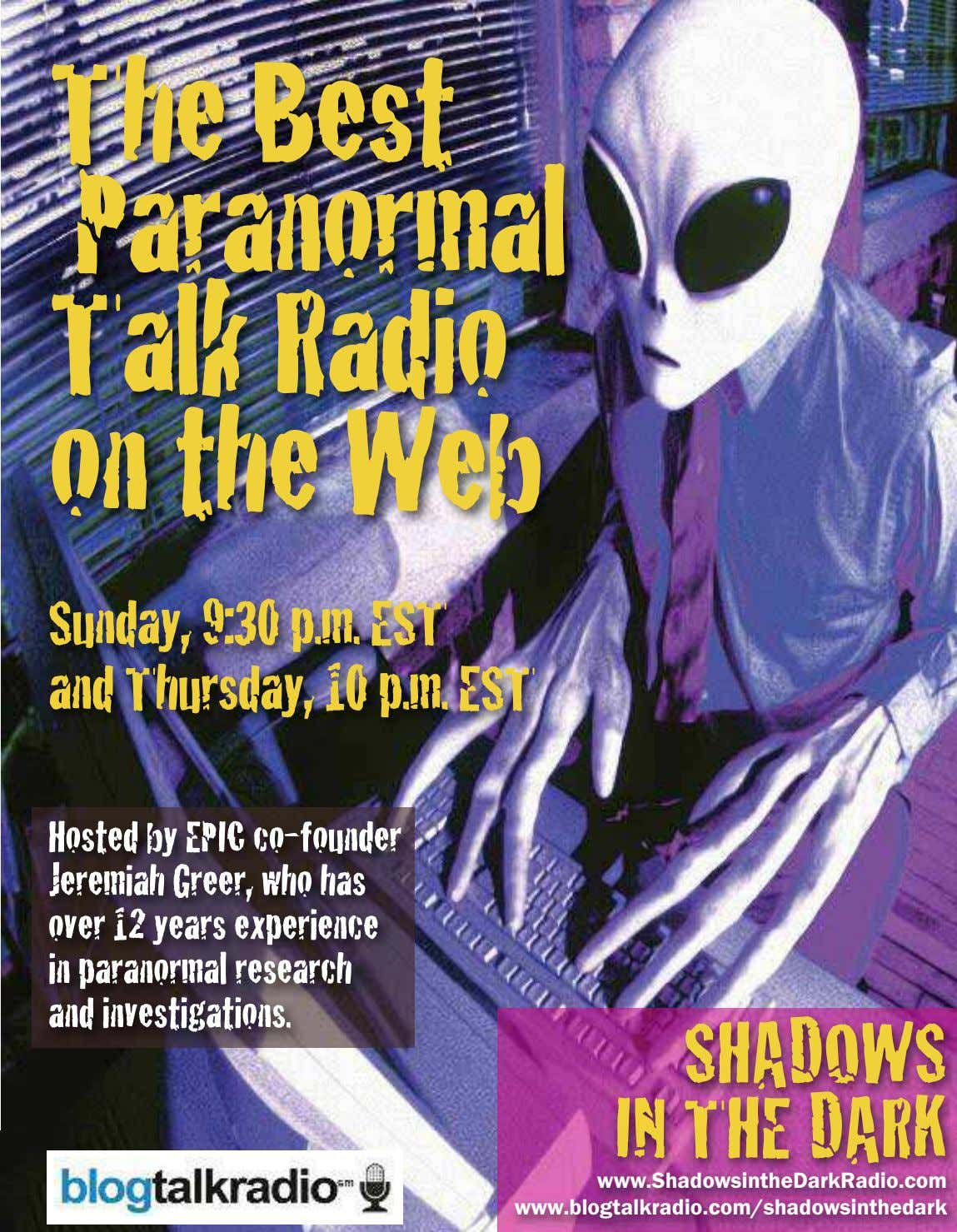 The Best Paranormal Talk Radio on the Web Sunday, 9:30 p.m. EST and Thursday, 10