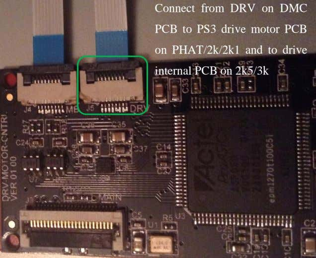 Connect from DRV on DMC PCB to PS3 drive motor PCB on PHAT/2k/2k1 and to