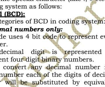 etc.). There are 4 types of coding system as follows: a. Binary Coded Decimal (BCD): There