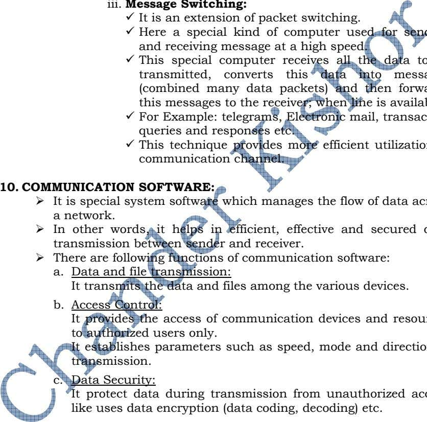10. COMMUNICATION SOFTWARE: a. Data and file transmission: It transmits the data and files among