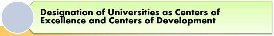 Designation of Universities as Centers of Excellence and Centers of Development