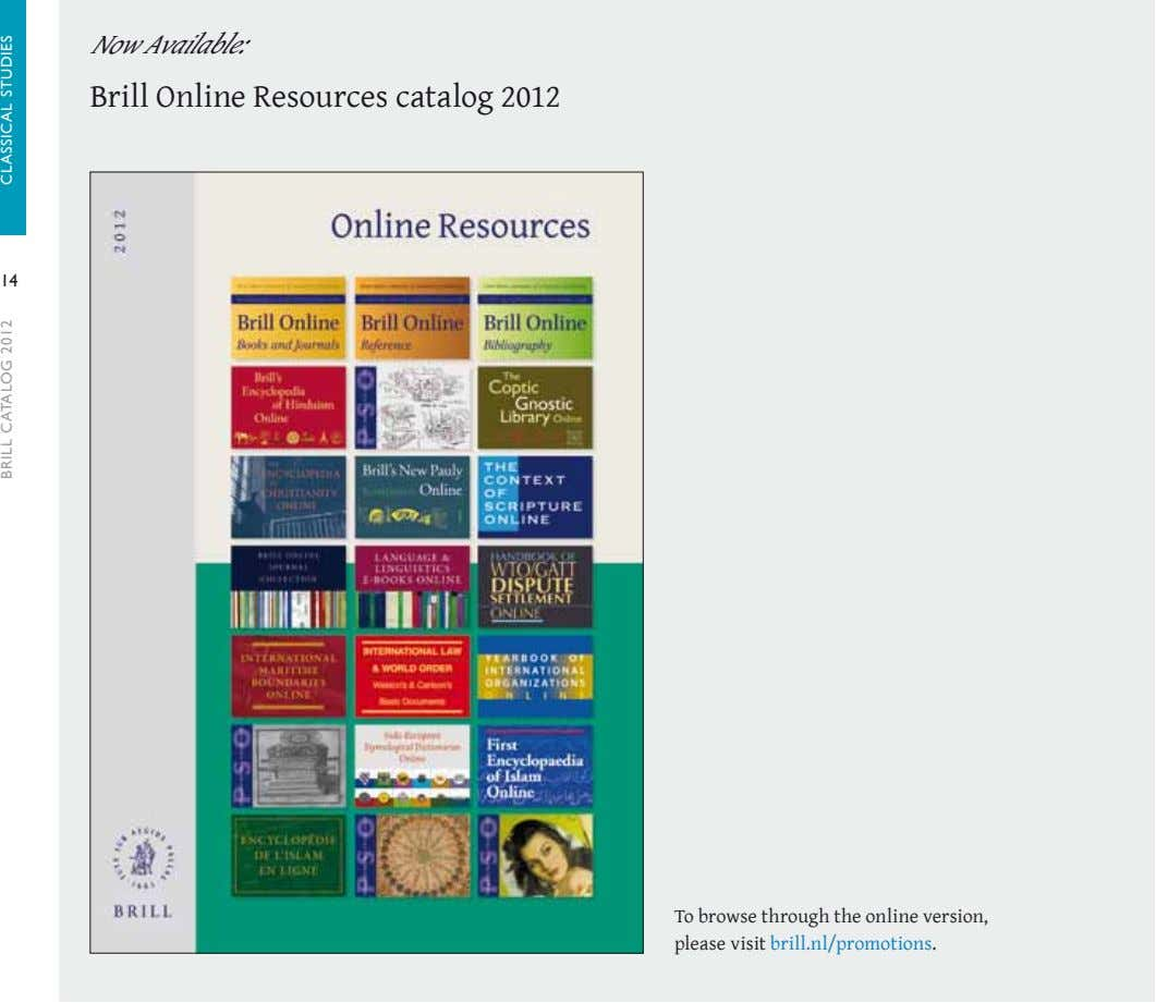 Now Available: Brill Online Resources catalog 2012 14 To browse through the online version, please
