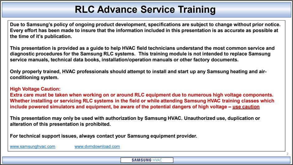 RLC Advance Service Training Due to Samsung's policy of ongoing product development, specifications are subject