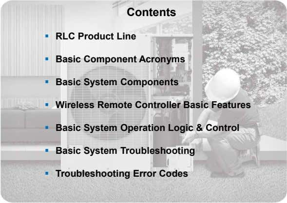 Contents  RLC Product Line  Basic Component Acronyms  Basic System Components  Wireless