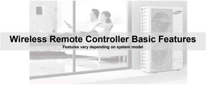 Wireless Remote Controller Basic Features Features vary depending on system model