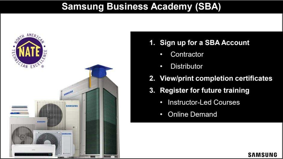 Samsung Business Academy (SBA) • Sam 1. Sign up for a SBA Account • Contractor