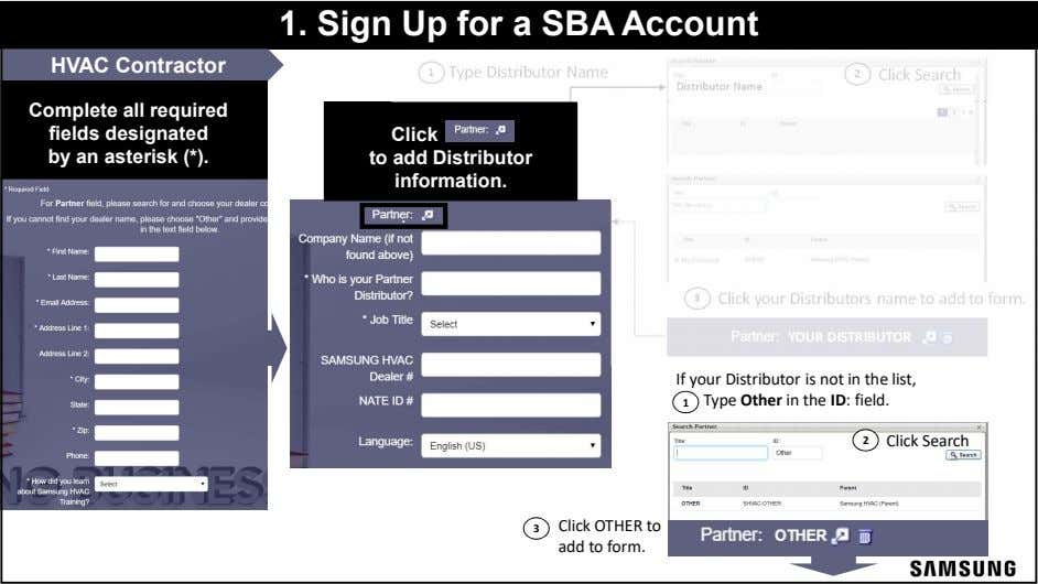 1. Sign Up for a SBA Account HVAC Contractor 1 Type Distributor Name 2 Click