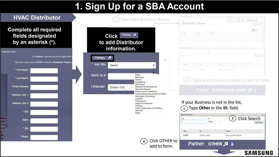 1. Sign Up for a SBA Account HVAC Distributor 1 Type your Business Name 2