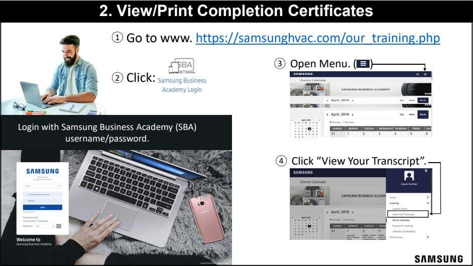 2. View/Print Completion Certificates Go to www. https://samsunghvac.com/our_training.php Open Menu. ( ) Click: