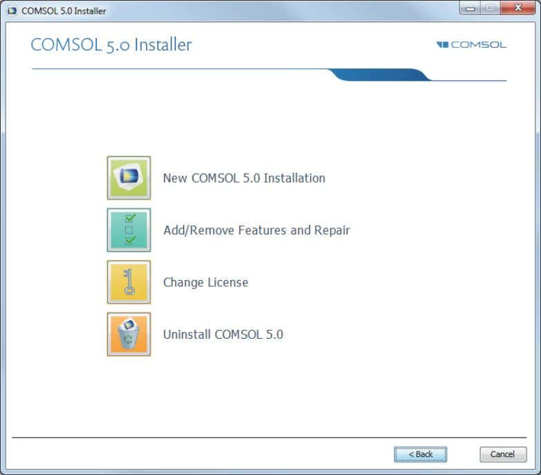 2 In the COMSOL Installer, select one of the following options: - Click New COMSOL