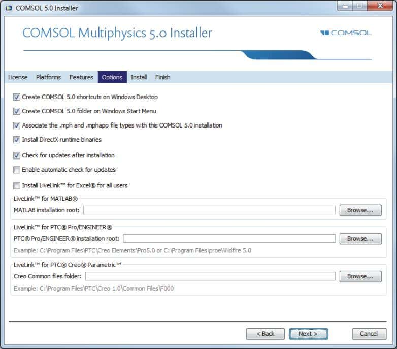 OPTIONS PAGE 9 Set the installation options: - Create COMSOL shortcuts on Windows Desktop - Create