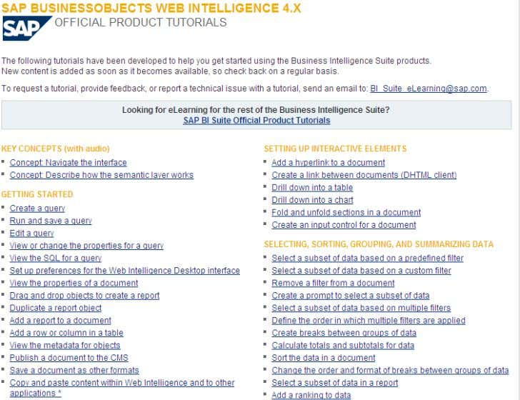 SAP Business Objects Web Intelligence Resources Web Intelligence http://www.sdn.sap.com/irj/scn/web-intelligence-elearning?refer=main
