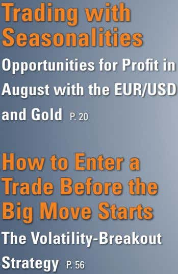Trading with Seasonalities Opportunities for Profit in August with the EUR/USD and Gold P. 20