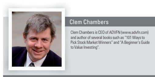Clem Chambers Clem Chambers is CEO of ADVFN (www.advfn.com) and author of several books such