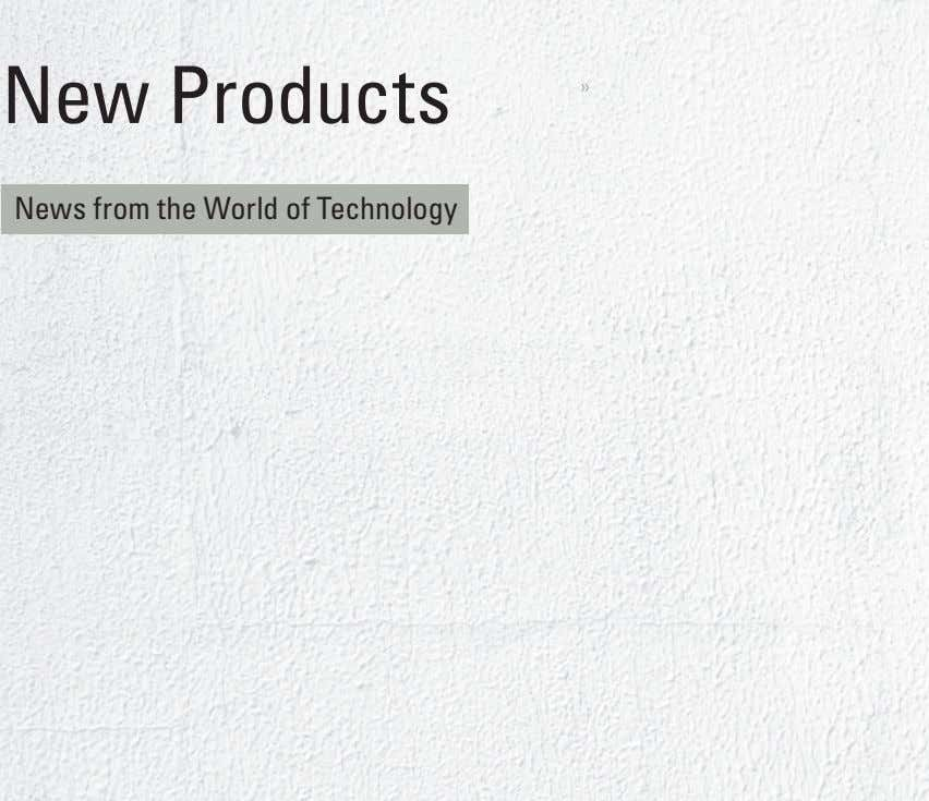 New Products » News from the World of Technology