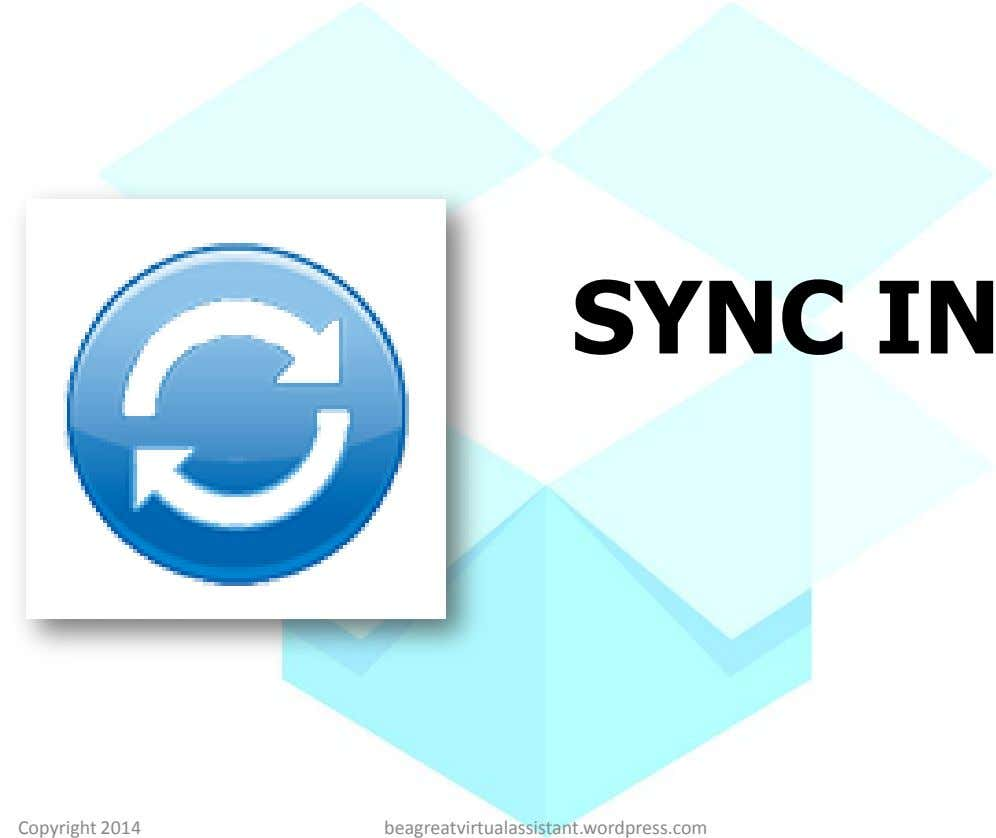SYNC IN Copyright 2014 beagreatvirtualassistant.wordpress.com