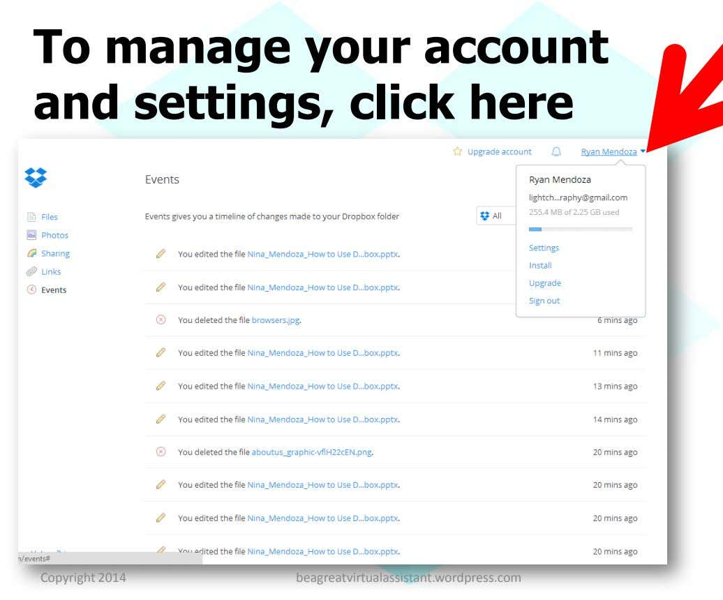 To manage your account and settings, click here Copyright 2014 beagreatvirtualassistant.wordpress.com