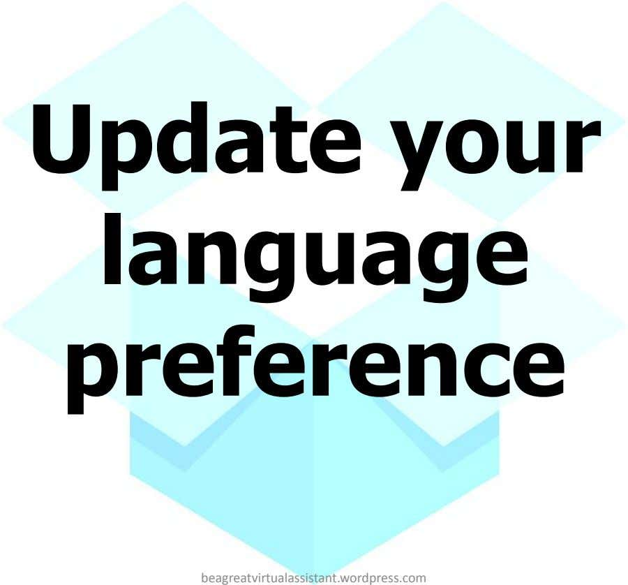 Update your language preference beagreatvirtualassistant.wordpress.com