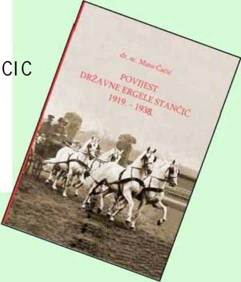 HISTORY OF THE STATE STUD FARMSTANCIC 1919. -1938. - MONOGRAPHY Author : dr. sc .