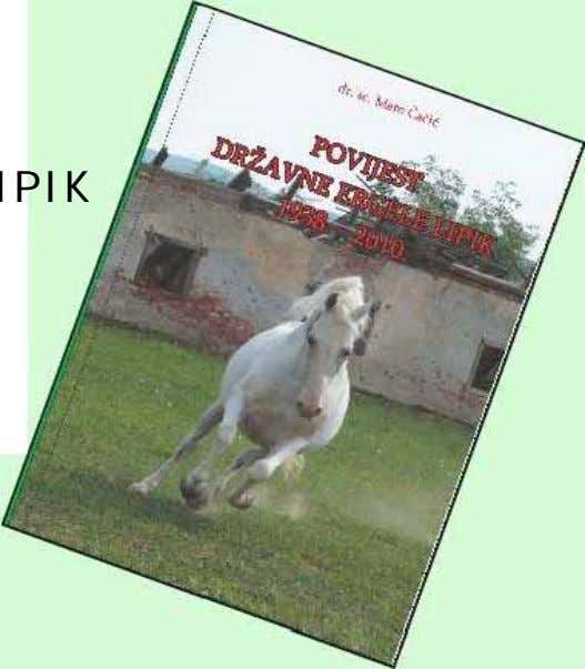 HISTORY OF THE STATE STUDFARM LIPIK 2010. - M O N O G RAP H