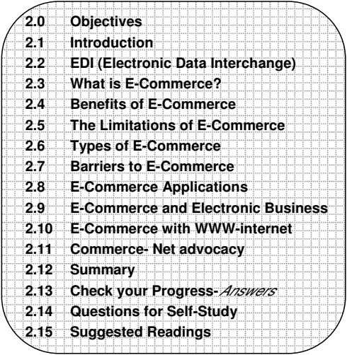 2.0 Objectives 2.1 Introduction 2.2 EDI (Electronic Data Interchange) 2.3 What is E-Commerce? 2.4 Benefits