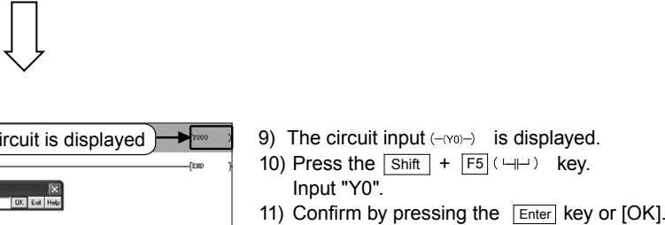 "9) The circuit input is displayed. 10) Press the Shift + F5 key. Input ""Y0""."