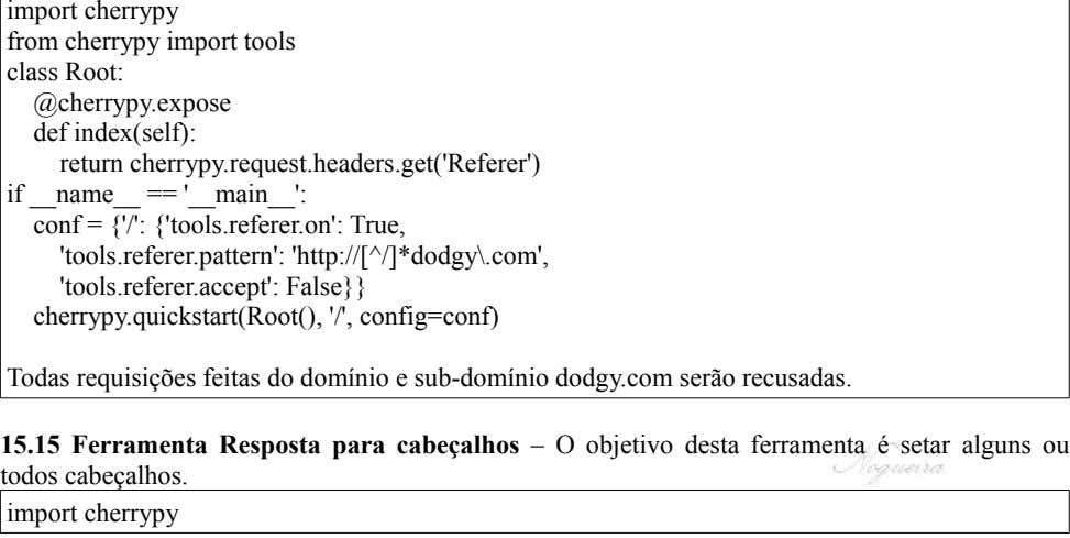 import cherrypy from cherrypy import tools class Root: @cherrypy.expose def index(self): return