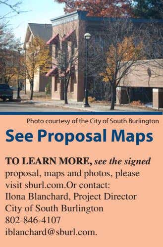 Photo courtesy of the City of South Burlington See Proposal Maps To learn more, see