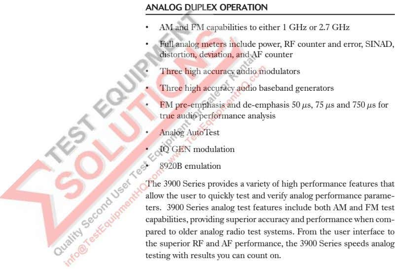 ANALOG DUPLEX OPERATION • AM and FM capabilities to either 1 GHz or 2.7 GHz
