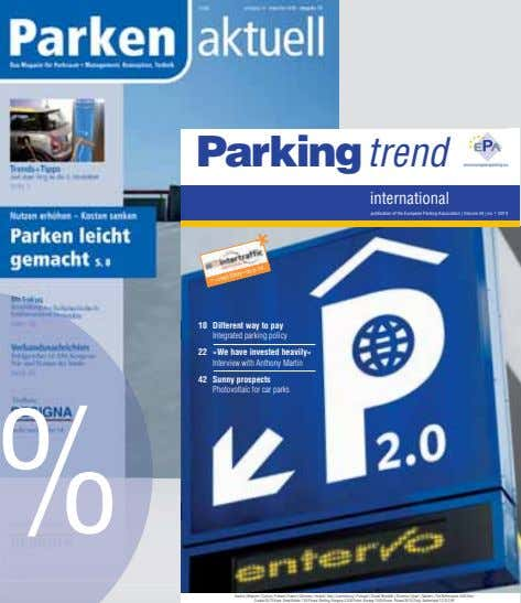 Parking trend www.europeanparking.eu international publication of the European Parking Association | Volume 24 | no.