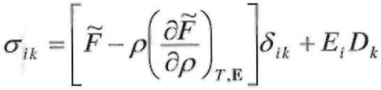 , for a dielectric medium in an electric field [4,7,8] (25) where the free energy is