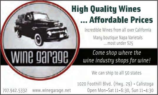 942-5332, visit the website at www.winegarage.net or send an email to team@winegarage.net. www.WineCountryThisWeek.com 11