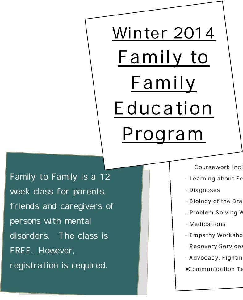 Winter 2014 Family to Family Education Program Family to Family is a 12 week class