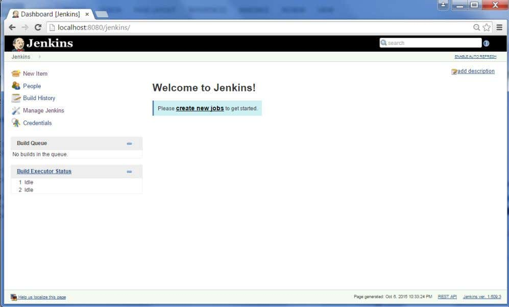 Jenkins is installed. In your Jenkins Dashboard (Home screen), click the Manage Jenkins option on the