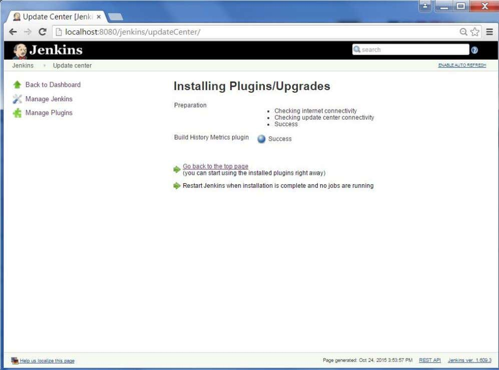 Step 4 : The following screen shows up to confirm successful installation of the plugin. Restart